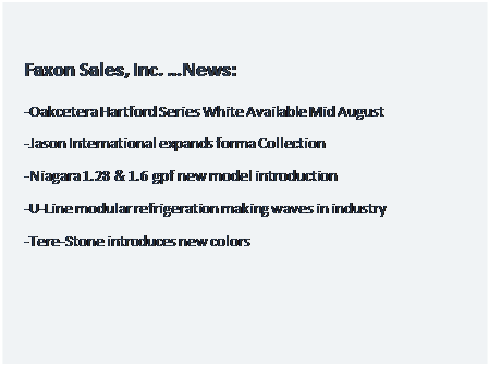 Text Box: Faxon Sales, Inc. �News: